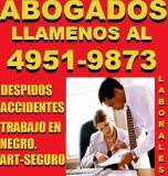 ABOGADOS LABORALES EN CAPITAL,ACCIDENTES DE TRABAJO,DESPIDOS,TEL 49519873