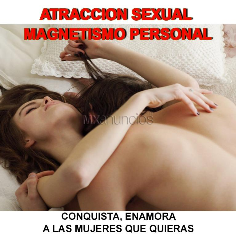 El secreto del magnetismo personal y atraccion sexual